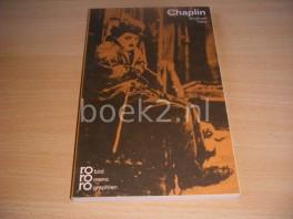 Charlie Chaplin in Selbstzeugnissen und Bilddokumenten