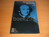 Felix Mendelssohn Bartholdy mit Selbstzeugnissen und Bilddokumenten