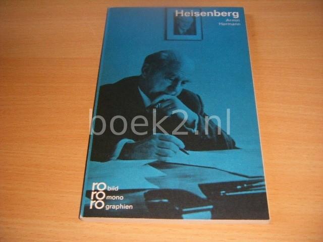 ARMIN HERMANN - Werner Heisenberg in Selbstzeugnissen und Bilddokumenten