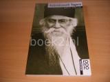 Rabindranath Tagore mit Selbstzeugnissen und Bilddokumenten