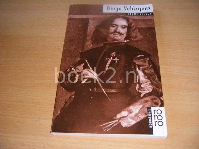 FRANZ ZELGER - Diego Velazquez