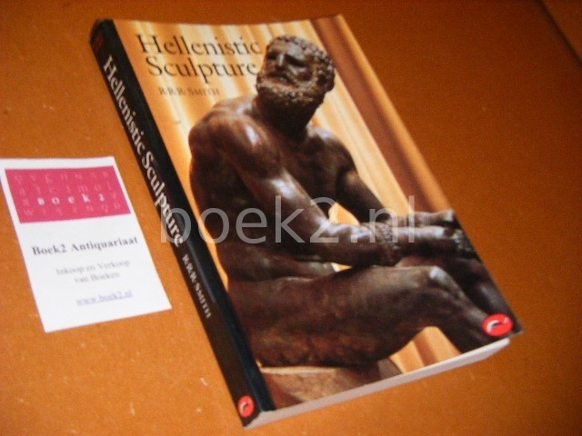 R. R. R. SMITH - Hellenistic Sculpture A Handbook