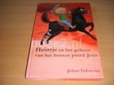 Heintje en het geheim van het houten paard Joris
