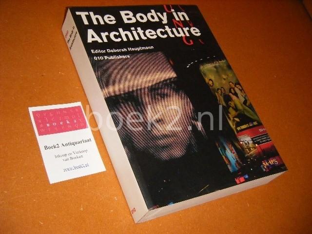 HAUPTMANN, DEBORAH (ED.) - The Body in Architecture