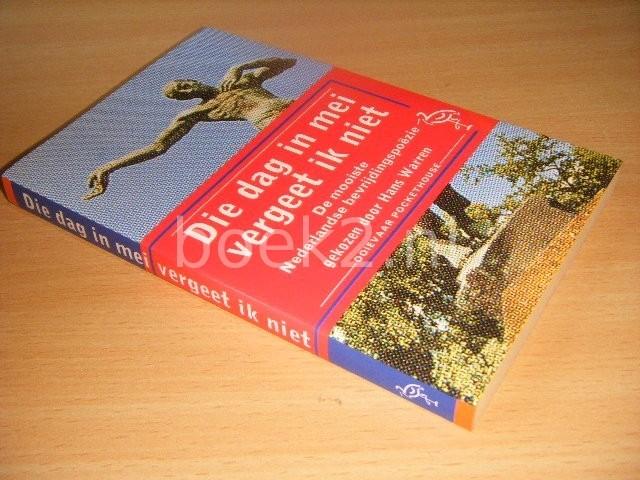 HANS WARREN (SAMENSTELLING) - Die dag in mei vergeet ik niet De mooiste Nederlandse bevrijdingspoezie