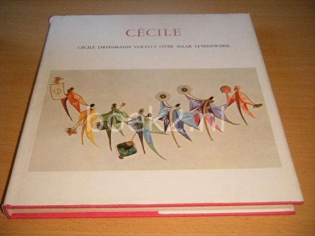 CECILE DREESMANN - Cecile Cecile Dreesmann vertelt over haar levenswerk