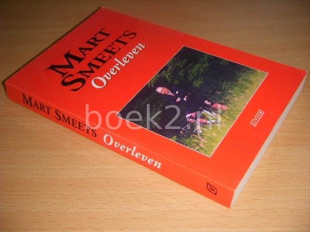 MART SMEETS - Overleven