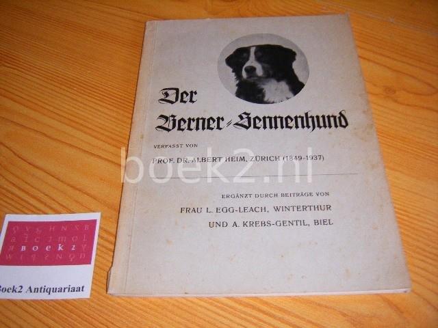 HEIM, ALBERT - Der Berner-Sennenhund [signed]