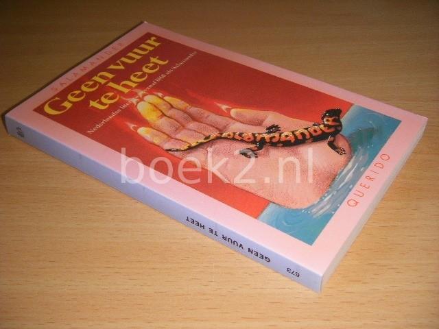 MARJOLEINE DE VOS (SAMENSTELLING) - Geen vuur te heet Nederlandse literatuur vanaf 1860 als Salamander