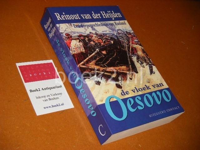 HEIJDEN, REINOUT VAN DER. - De Vloek van Oesovo. Een Dorpsgeschiedenis van Rusland.