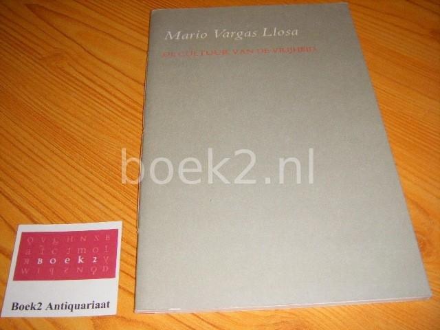 VARGAS LLOSA, MARIO - De cultuur van de vrijheid Lezing, gehouden op 29 november 1985 te Amsterdam, ter gelegenheid van het negentigjarig jubileum van Meulenhoff