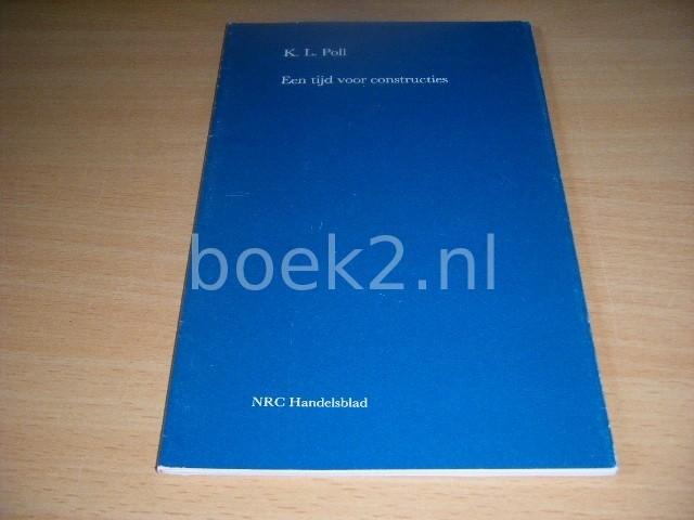 K.L. POLL - Een tijd voor constructies