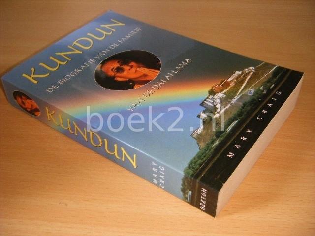 MARY CRAIG - Kundun De biografie van de familie van de Dalai Lama