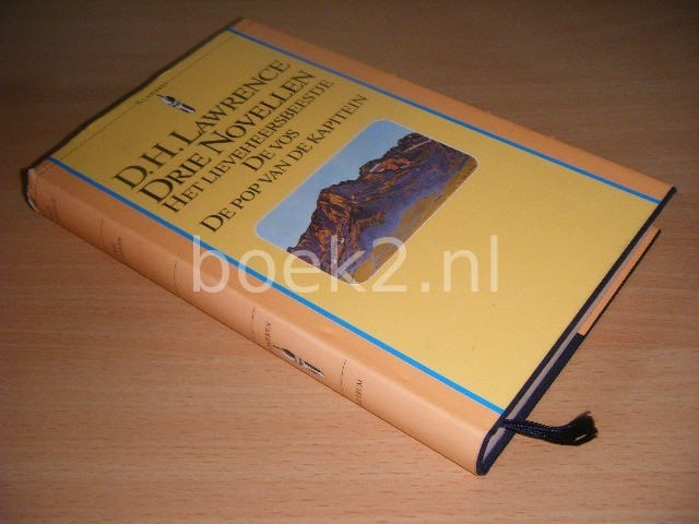 D.H. LAWRENCE - Drie novellen Het lieveheersbeestje, De vos, De pop van de kapitein
