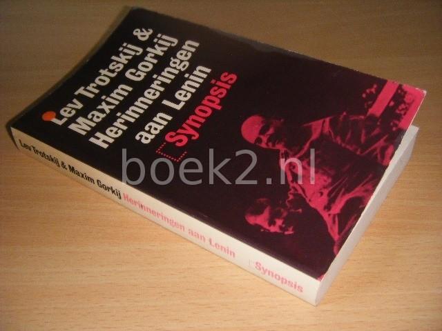 LEV TROTSKIJ EN MAXIM GORKIJ - Herinneringen aan Lenin