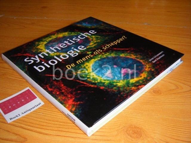 ARNO SCHRAUWERS EN BEREND POOLMAN - Synthetische biologie de mens als schepper?