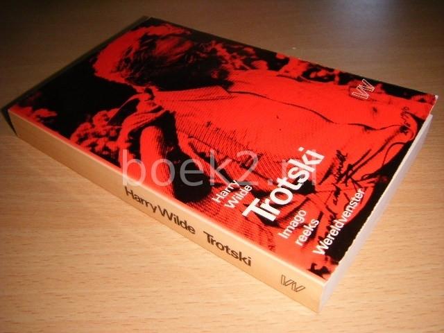 HARRY WILDE - Trotski