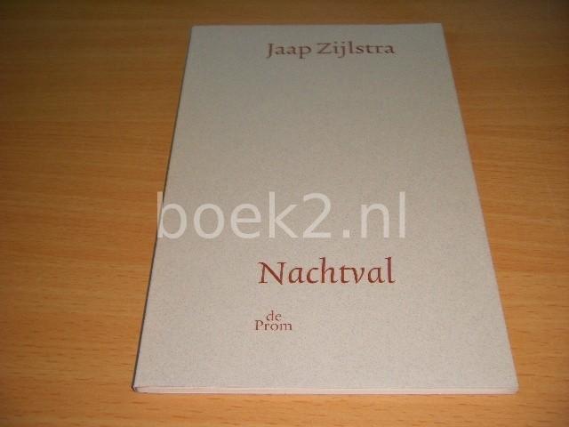 JAAP ZIJLSTRA - Nachtval