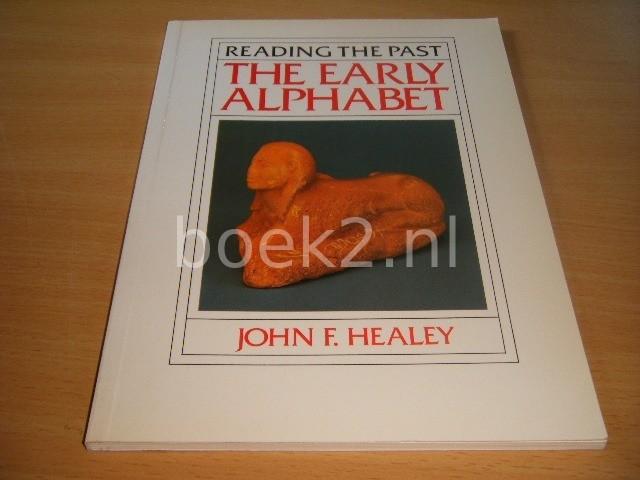 JOHN F. HEALEY - The Early Alphabet