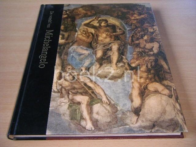 ROBERT COUGHLAN - De wereld van Michelangelo 1475-1564