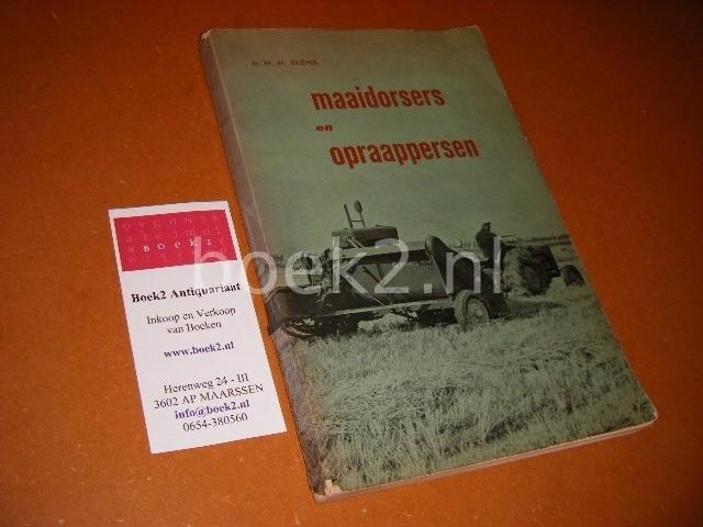 ELEMA, IR. H.M. - Maaidorsers en Opraappersen.