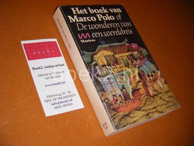 MARCO POLO - Het boek van Marco Polo, of De wonderen van een wereldreis