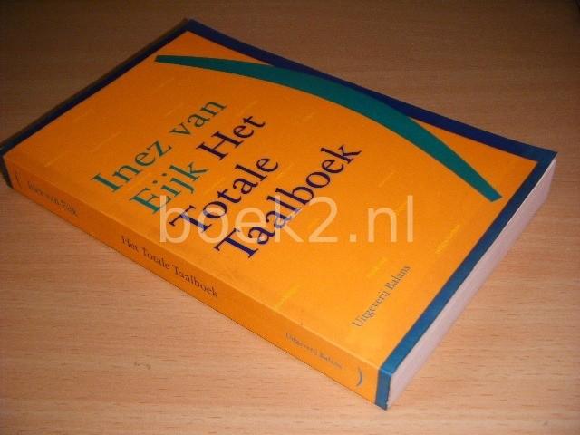 INEZ VAN EIJK - Het Totale Taalboek