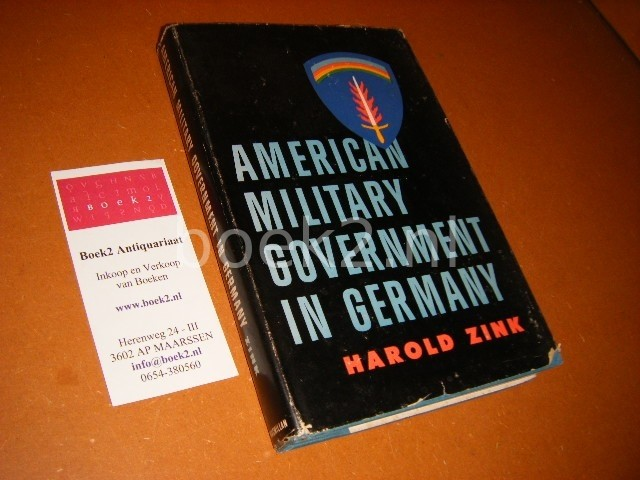 ZINK, HAROLD. - American Military Government in Germany.