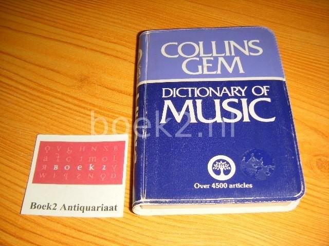 CROFTON, IAN (VOORWOORD) - Collins Gem Dictionary of Music
