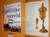 De kleurrijke wereld van de VOC - Nationaal jubileumboek VOC 1602-2002