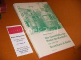 Die Geschichte der Basler Strassenbahn - 1880 - 1895 - 1968 - Streetcars of Basle - Archiv Nr. 2.