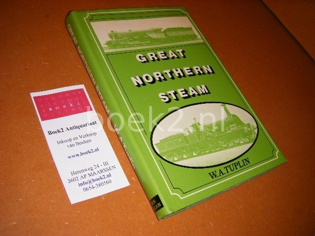 TUPLIN, W.A. - Great Northern Steam.