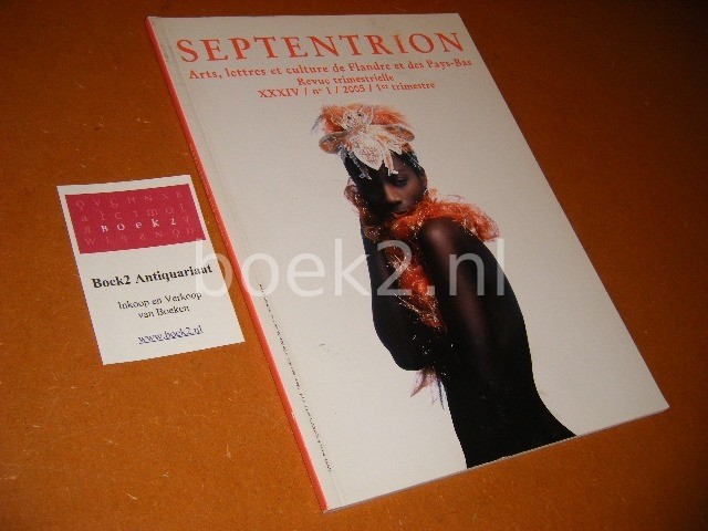DEVOLDERE, LUC (ED.) - Septentrion - Nummer 1, 2005, 1e trimester. Arts, lettres et culture de Flandre et des Pays-Bas.
