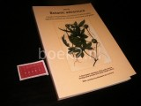 Botanic Adventure, a Guide to the Purchase, Care and Use of Exclusive Plants, Vegetables and Herbs for the House [XOTUS]