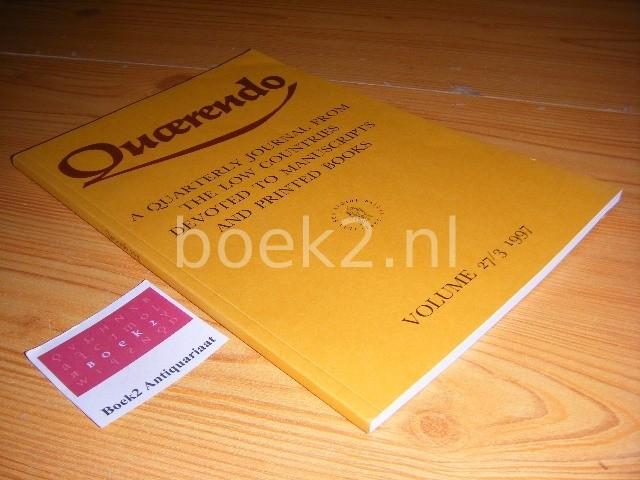 ELLY COCKX-INDESTEGE, TON CROISET VAN UCHELEN, KOEN VAN DER HORST, MATHIEU LOMMEN, BRAM SCHUYTVLOT (EDS.) - Quaerendo, Volume 27, issue 3, summer 1997 Quarterly Journal from the Low Countries devoted to manuscripts and printed books