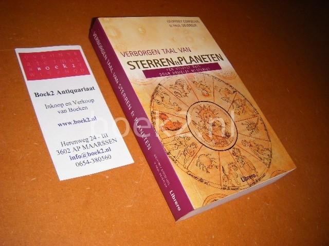 CORNELIUS, GEOFFREY, PAUL DEVEREUX. - Verborgen Taal van Sterren en Planeten. Een visuele reis door Hemelse Mysteries.