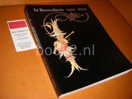 In Buscoducis 1450 - 1629. [Catalogus]