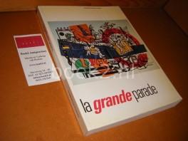 La grande Parade. [Catalogus]