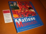 Matisse tot Malevich. [Catalogus]