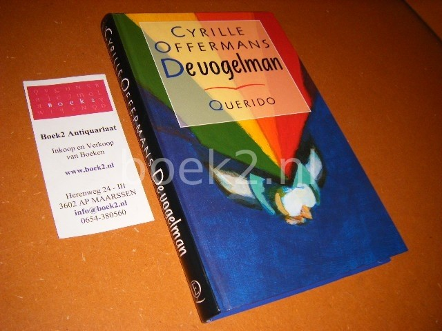 OFFERMANS, CYRILLE. - De Vogelman.