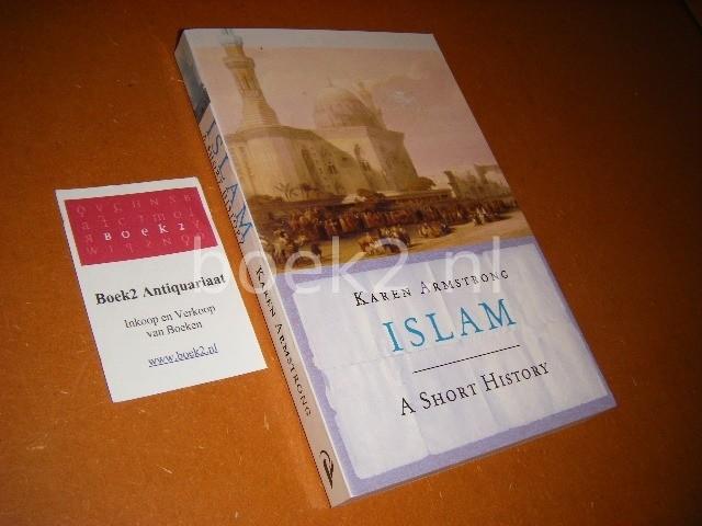 ARMSTRONG, KAREN. - Islam. A short history.
