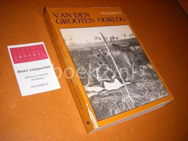 ELFNOVEMBERGROEP. - Van den Grooten Oorlog - Volksboek.