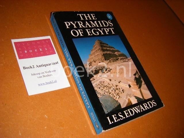 EDWARDS, I.E.S. - The Pyramids of Egypt.