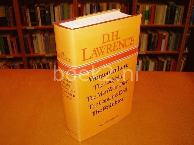 LAWRENCE, D.H. - Women in Love / The Ladybird / The Man Who Died / The Captain's Doll / The Rainbow