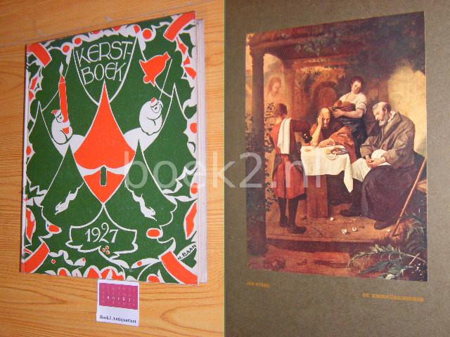 EERENBEEMT, HERMAN VAN DEN (RED.) - Van Munster's kerstboek 1927 Verlucht met meer dan 24 platen
