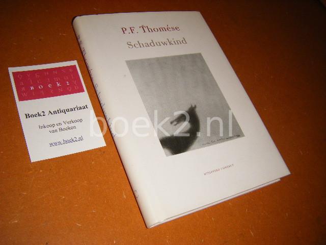 THOMESE, P.F. - Schaduwkind.