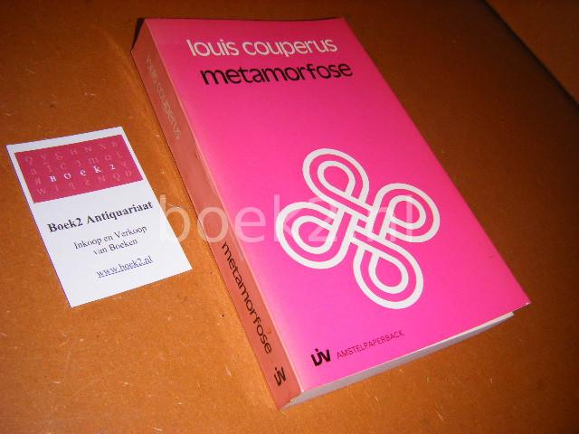 COUPERUS, LOUIS. - Metamorfose [Amstelpaperback] Roman.