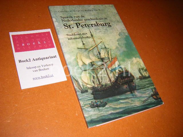JONGE, CAROLINE DE, BARBARA VAN PELT. - Sporen van de Nederlandse Geschiedenis in St. Petersburg. Stadskaart met informatieboekje.