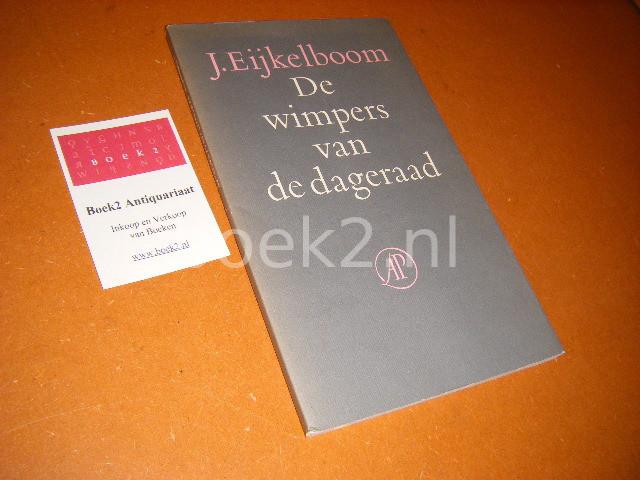 EIJKELBOOM, J. - De Wimpers van de Dageraad.