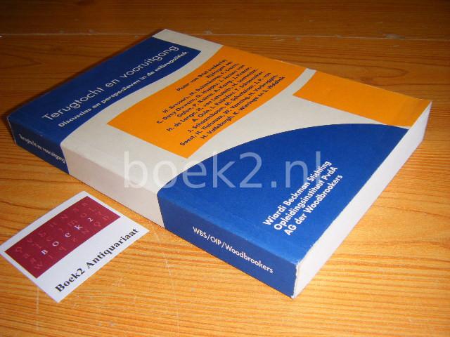 DRIEL, PIETER VAN (RED.) - Terugtocht en vooruitgang Discussies en perspectieven in de milieupolitiek